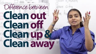 Download Difference between - 'Clean out', 'Clean off', 'Clean up' & 'Clean away' - English Grammar Lesson Video