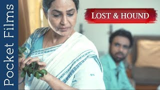 Download Lost and Hound - Hindi Thriller Short Film | A Story of an old mother living alone far away Video