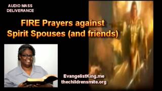 Download FIRE Prayers against Spirit Spouses (and friends) Video