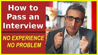 Download How to Pass an INTERVIEW with Little or NO EXPERIENCE Video