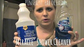 Download Pinterest Fab or Fail: ″Miracle″ Shower Cleaner Video