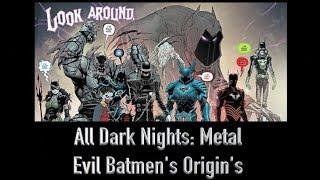 Download All 7 Evil Batmen Origins From Dark Nights: Metal Video