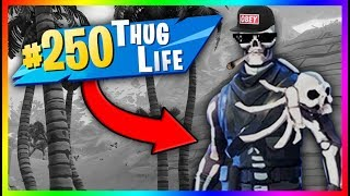 Download TOP 250 BEST THUG LIFE MOMENTS IN FORTNITE Video
