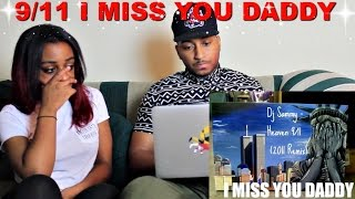 Download Couple Reacts : 9/11 Tribute ″10 Yrs. I Miss You Daddy″ Reaction!!! Video