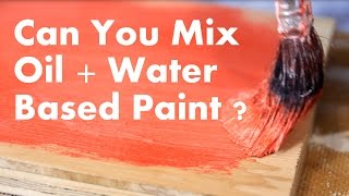 Download Can You Mix Oil and Water Based Paint? Video