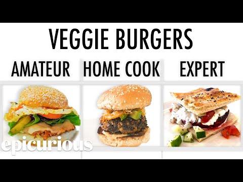 4 Levels of Veggie Burgers: Amateur to Food Scientist | Epicurious