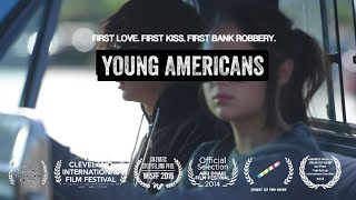 Download YOUNG AMERICANS - Award Winning Short Film Video