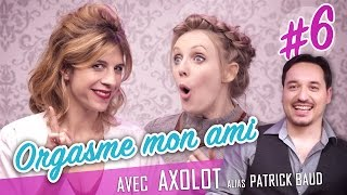 Download Orgasme mon ami ! (feat. AXOLOT - Patrick Baud) - Parlons peu... Video