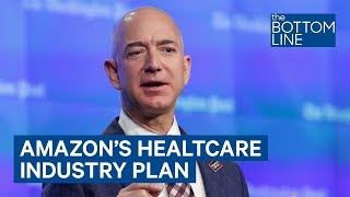 Download Amazon Is Shaking Up A Healthcare Industry That's Ripe For Disruption Video