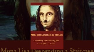 Download Mona Lisa Descending A Staircase Video