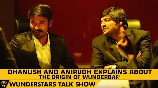 Download Dhanush and Anirudh explains about the origin of 'Wunderbar'   WunderStars Video