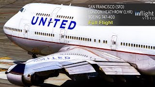 Download United Airlines Boeing 747-400 Full Flight | San Francisco to London Heathrow | UA901 (with ATC) Video