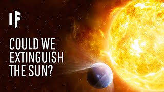 Download What If We Extinguished the Sun? Video