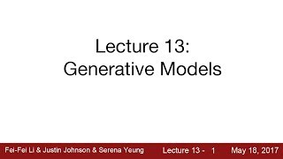 Download Lecture 13 | Generative Models Video