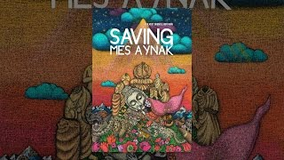 Download Saving Mes Aynak Video