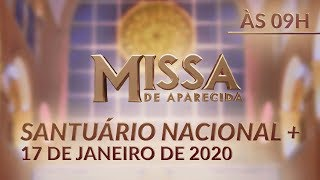 Download Missa de Aparecida - Santuário Nacional 09h 17/01/2020 Video