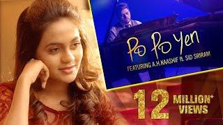 Download Po Po Yen - Full Video Song    HD    A H Kaashif   Sid Sriram Video