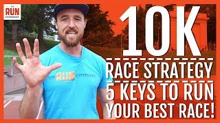 Download 10K Race Strategy | 5 Keys to Run Your Best Video