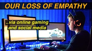 Download Online Gaming, Social Media and Our Loss of Empathy Video