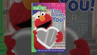Download Sesame Street: Elmo Loves You! Video