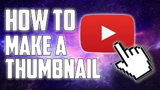 Download How To Make Thumbnails (Without Photoshop) for YouTube Videos! Video