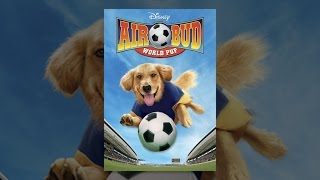 Download Air Bud 3: World Pup Video