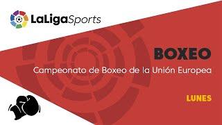 Download 📺 Campeonato de Boxeo de la Unión Europea - Lunes Video