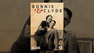 Download American Experience: Bonnie and Clyde Video