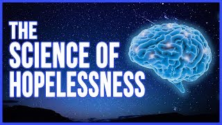 Download Overcoming Hopelessness - Using Neuroscience to Overcome Depression and Improve Your Mental Health Video