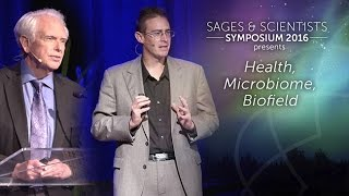 Download Wellbeing - Health Microbiome Biofield - Sages and Scientists Symposium 2016 Video