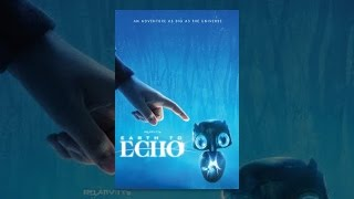 Download Earth to Echo Video