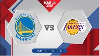 Download Los Angeles Lakers vs Golden State Warriors: March 14, 2018 Video