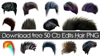Download Download 50 Cb Edits Hair PNG for free | cb editing hair for PicsArt Editing Video