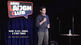 Download Name, Place, Animal & Other Things | Stand Up Comedy By Srijan Kaushik Video