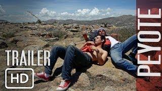 Download PEYOTE Trailer oficial (2014) Video