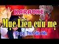 Download Karaoke vọng cổ MỤC LIÊN CỨU MẸ - KÉP Video