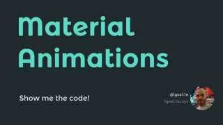 Download Material Animations: show me the code! Video