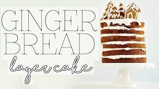 Download GINGERBREAD LAYER CAKE | Baking with Meghan Video