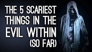 Download The 5 Scariest Things in The Evil Within (So Far) Video