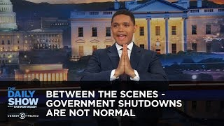 Download Government Shutdowns Are Not Normal - Between the Scenes: The Daily Show Video