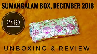 Download *Giveaway Open* Sumangalam box @ 299 |December 2018 |Unboxing and Review Video