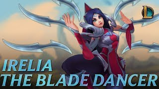 Download Irelia: The Blade Dancer   Champion Trailer - League of Legends Video