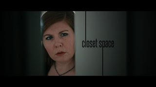 Download Closet Space -Short Film Video