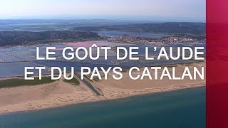 Download Le goût de l'Aude et du Pays catalan - Émission intégrale Video