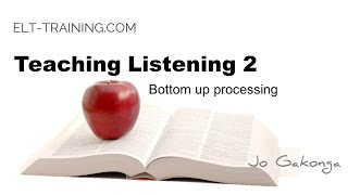 Download Teaching Listening 2 -Bottom up processing Video