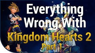 Download GAME SINS | Everything Wrong With Kingdom Hearts II - Part One Video