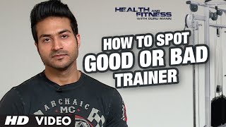 Download How to Spot a GOOD OR BAD TRAINER? | GuruMann | Health And Fitness Video