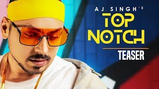 Download Song Teaser ► Top Notch | AJ Singh | Enzo | Releasing on 24 February 2019 Video