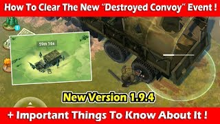 Download How To Clear The New ″Destroyed Convoy″ Event (1.9.4)! Last Day On Earth Survival Video