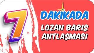 Download 7dk'da LOZAN BARIŞ ANTLAŞMASI Video